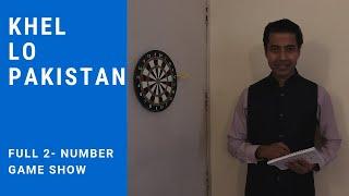 Khelo Pakistan | 2 Number Game Show