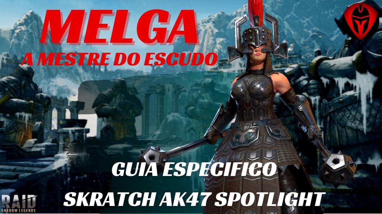 "Download Raid: Shadow Legends PT/BR MELGA ""A ESCUDEIRA"" | GUIA ESPECIFICO | SKRATCH AK47 SPOTLIGHT"