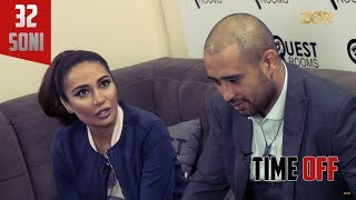 Time OFF 32-soni - Munisa Rizayeva, Narimon Sultonxo'jayev (28.11.2017)