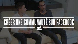 Comment se créer une communauté sur Facebook
