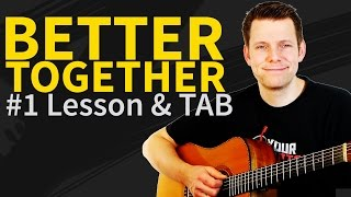 Guitar Lesson: How to play Better Together 1/2 - Jack Johnson - intro&Verse