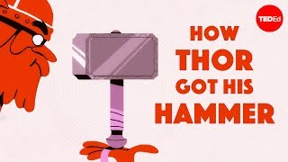How Thor got his hammer  Scott A. Mellor
