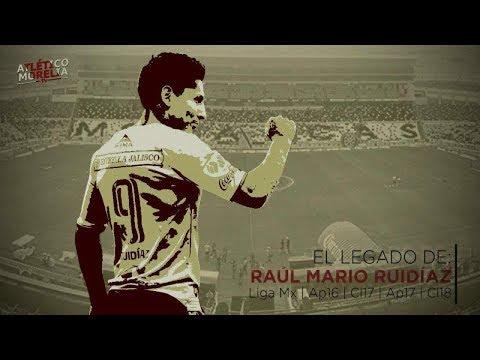 La historia de Raúl Ruidíaz en Monarcas Morelia   Liga Mx
