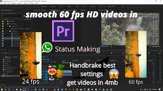 How to Create Trending 4K Whatsapp smooth 60fps status  videos  Without Quality loss Premiere Pro