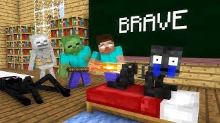 - Monster School Brave Minecraft animation