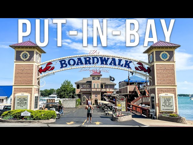 Visiting PUT-IN-BAY OHIO - The Key West of the North on Lake Erie