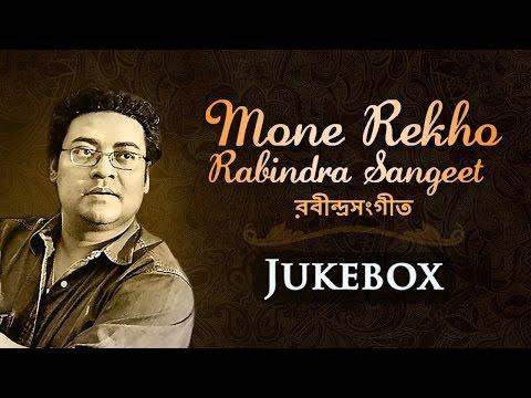 Mone Rekho by Indranil Sen   Rabindra Sangeet   Popular Bengali Songs