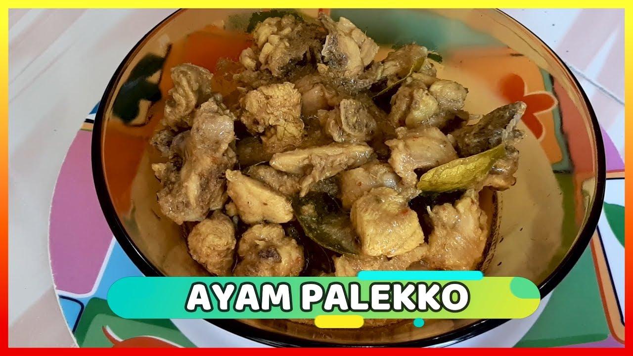 Resep Ayam Palekko Atau Nasu Palekko Mami Wiwi Youtube