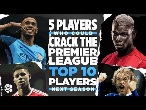 The 5 Premier League Players Who Will Crack The Top 10 Players Next Season