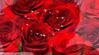 Send Beautiful Roses Flowers Greeting Card, Ecard, Video Greeting Card To Dear One