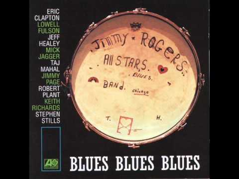 Jimmy Rogers All Stars - Blues All Day Long (with Eric Clapton)
