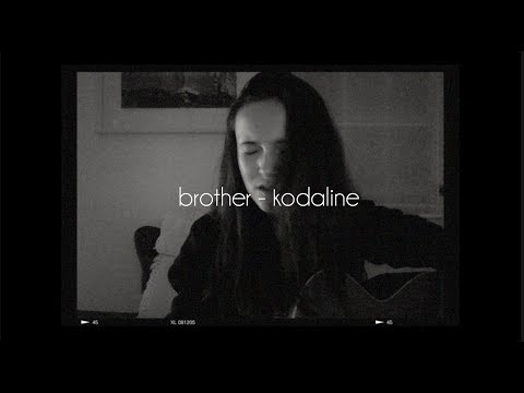 Brother - Kodaline (Acoustic Cover) (+chords & lyrics) - YouTube
