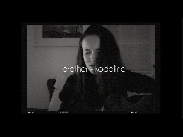 brother-kodaline-acoustic-cover-chords-lyrics-lauren-collins