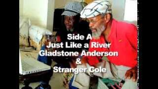 OVE-7-0119 - Just Like a River - Gladstone Anderson & Stranger Cole - 7inch Vinyl