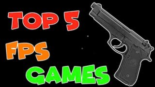 Top 5 Best FPS Games On Roblox 2018