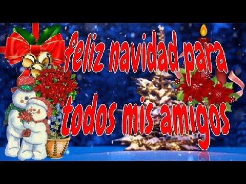 feliz navidad para todos mis amigos