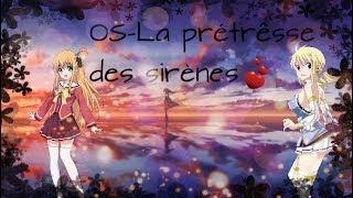 """[OS]-Fairy tail-""""La prétrêsse des sirènes"""""""