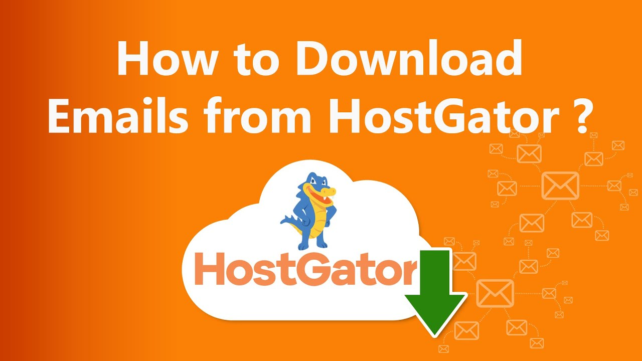 HOW TO DOWNLOAD HOSTGATOR EMAILS TO HARD DRIVE LOCALLY?