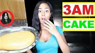 DO NOT BAKE A CAKE AT 3AM