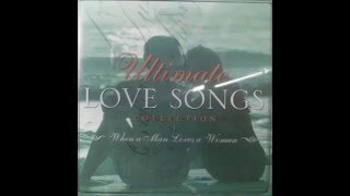 ultimate-love-songs-collection---when-a-man-loves-a-woman