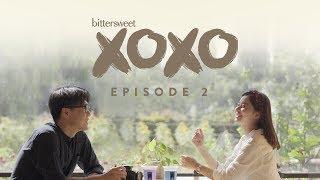 BITTERSWEET XOXO Web Series | Episode 2