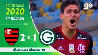 FLAMENGO 2 X 1 GOIÁS | MELHORES MOMENTOS | 11ª RODADA BRASILEIRÃO 2020 | ge.globo