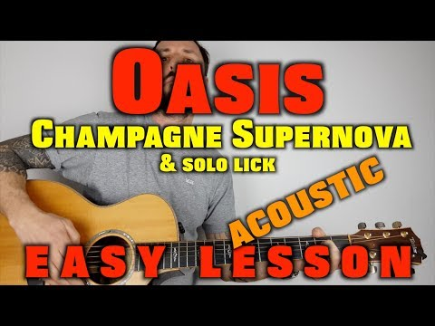 oasis-champagne-supernova-easy-guitar-lesson