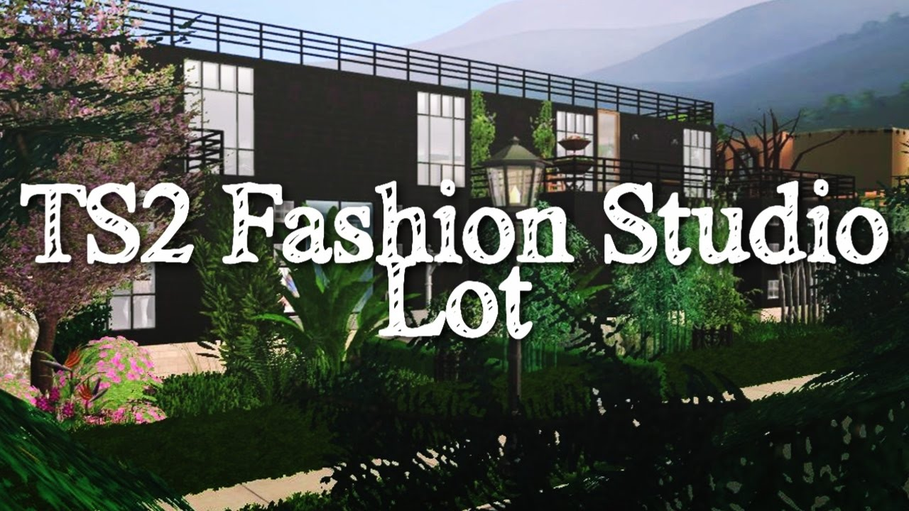 Fashion Studio Sims 2 Lot Download Youtube