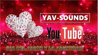 🔊 ♪Electro House Music♬ [ Valentine's Day - San Valentin ] 🔊 ●✟✠Dj Yav-s✠ ✟●