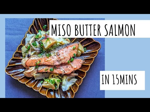 MISO BUTTER SALMON/ Quick And Easy Weekday Dinner Idea! ENJOY JAPANESE POPULAR AUTHENTIC TASTE !