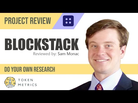 Blockstack (STACKS) Project Review | Do Your Own Research | Token Metrics
