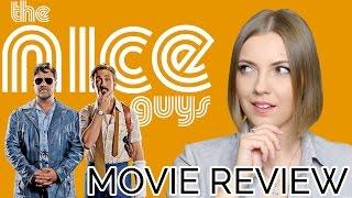 The Nice Guys (2016) | Movie Review