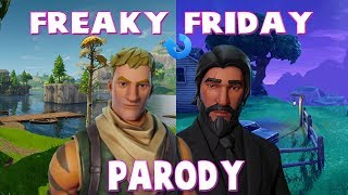 Freaky Friday Fortnite Parody! ( Lil Dicky ft Chris Brown) John Wick and Noob Skin