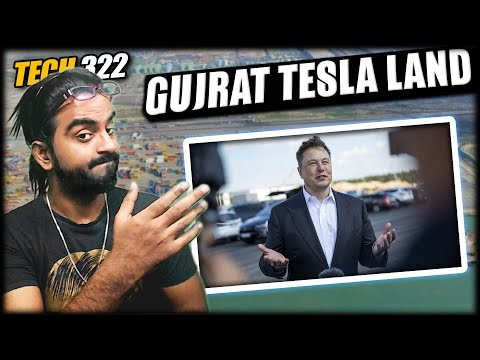 Gujarat is Offering 1000 Hectare Land to Tesla    Tech 322