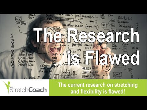 The current research on stretching and flexibility is flawed!