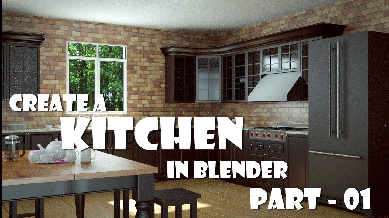 Create A Kitchen In Blender Part 01