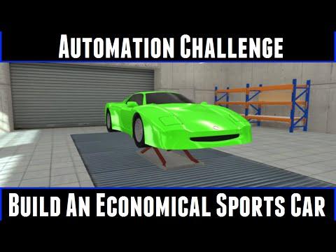 Automation Challenge Build An Economical Sports Car
