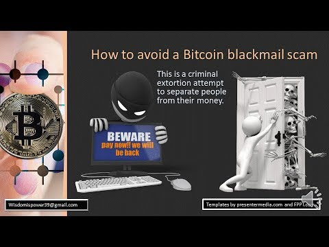 Bitcoin blackmail scam