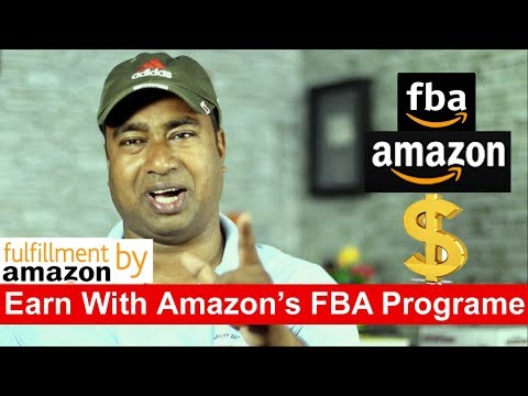 How to make money by - Amazon's FBA Program ( fulfillment by amazon )