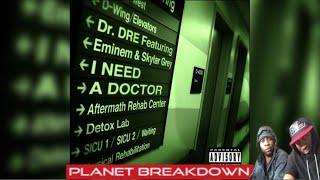 DR DRE FT EMINEM & SKYLAR GREY x I NEED A DOCTOR | PATREON HUG GOD REQUEST | REACTION