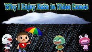 Why I Enjoy Rain in Video Games