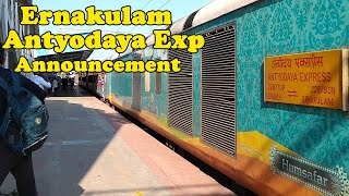 Ernakulam ANTYODAYA EXPRESS | 22877 Howrah - Ernakulam | Melodious Announcement | INDIAN RAILWAYS