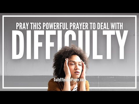 Prayer For Dealing With Difficult People and Situations