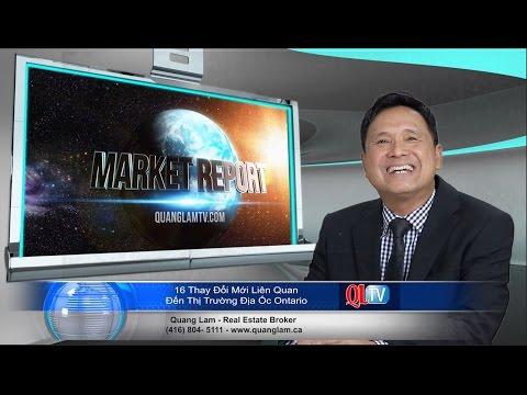 16 Thay Đổi Mới Liên Quan Đến Thị Trường Địa Ốc Ontario - Quang Lam TV