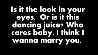 Bruno Mars - Marry You (Lyrics On Screen)