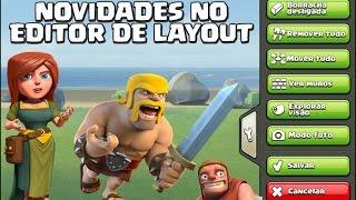 Novo modo de Edição de Layouts no Clash of Clans