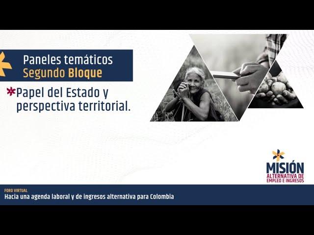 Panel papel del estado y perspectiva territorial