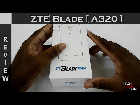 ZTE Blade A320 Review