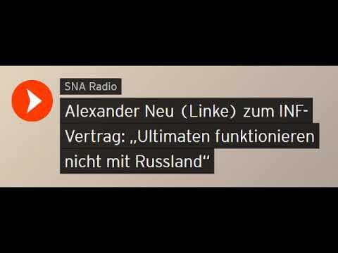 """Alexander Neu (Linke) zum INF-Vertrag: """"Ultimaten funktionieren nicht mit Russland"""" (Sputniknews)"""