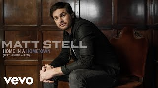 Matt Stell, Jimmie Allen - Home in a Hometown (Audio)